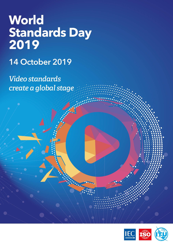 روز جهانی استاندارد 2019 - استانداردهای ویدئویی، خالق صحنه جهانی